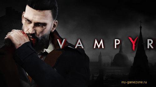 Игра Vampyr