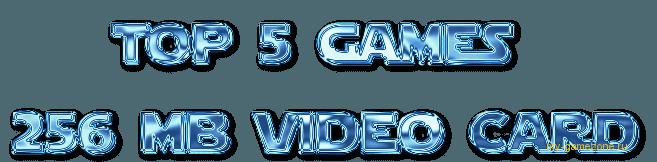 Топ игр для слабых пк с 256 мб видеокартой